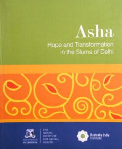 Asha Hope and Transformation in the Slums of Delhi