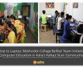 Desktop to Laptop: Methodist College Team Initiative on Computer Education in Asha's Kalkaji Slum Community