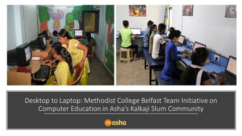Desktop to Laptop: Methodist College Team Initiative on Computer Education in Asha's Kalkaji Slum Community