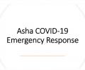 Asha Covid-19 Emergency Response